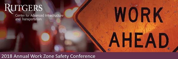 2018 Annual Work Zone Safety Conference